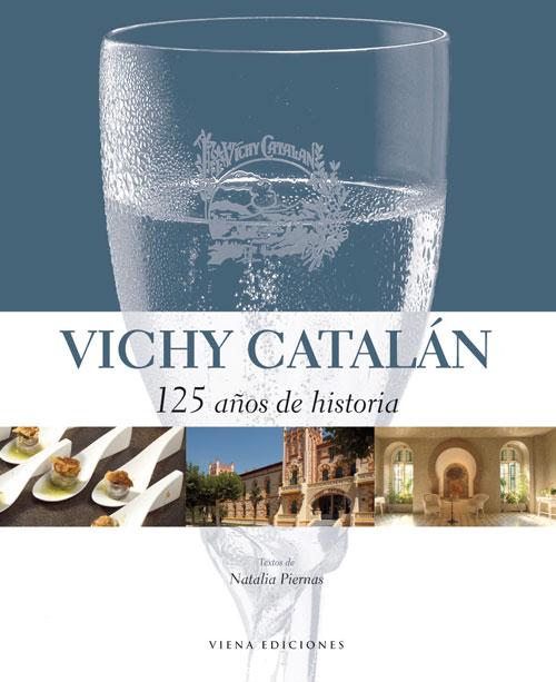 Un libro pone al descubierto los 125 años de historia de Vichy Catalán